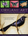 Origami Art: 15 Exquisite Folded Paper Designs from the Origamido Studio [Origami Book, 15 Projects]