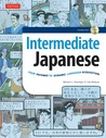 Intermediate Japanese: Your Pathway to Dynamic Language Acquisition (Audio CD Included)
