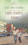 Lights, Cowboy, Action (Montana Hearts #1)