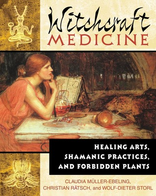 Witchcraft Medicine by Claudia Müller-Ebeling
