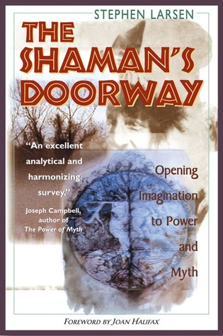 The Shaman's Doorway by Stephen Larsen