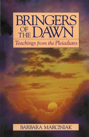 Bringers of the Dawn by Barbara Marciniak