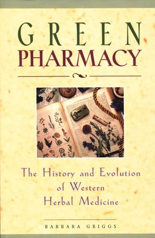 Green Pharmacy by Barbara Griggs
