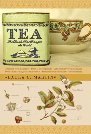 Tea: The Drink that Changed the World