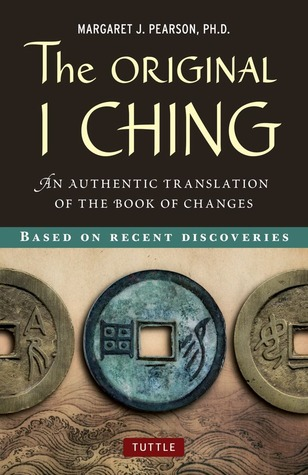 Download online The Original I Ching: An Authentic Translation of the Book of Changes PDF