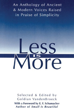 Less Is More: An Anthology of Ancient & Modern Voices ...