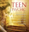 Teen Psychic: Exploring Your Intuitive Spiritual Powers