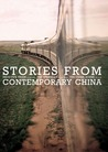 Stories from Contemporary China: Zhou Yu's Train by Bei Cun, The Sprinkler by Xu Yigua, The Crime Scene by Li Er