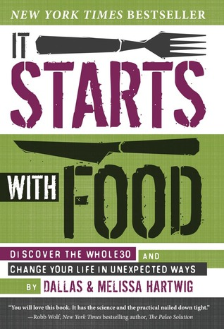 It Starts with Food by Melissa Hartwig