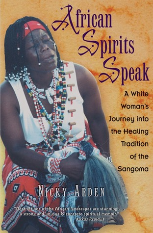 African Spirits Speak by Nicky Arden