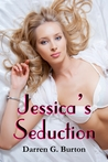 Jessica's Seduction (Jessica's Seduction, #1)