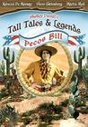 Tall Tales & Legends-Pecos Bill