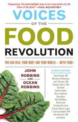 Review Voices of the Food Revolution: You Can Heal Your Body and Your WorldWith Food! by John Robbins, Ocean Robbins ePub