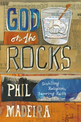 God on the Rocks by Phil Madeira