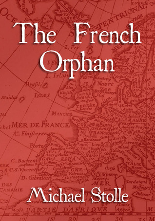 The French Orphan (The French Orphan #1)