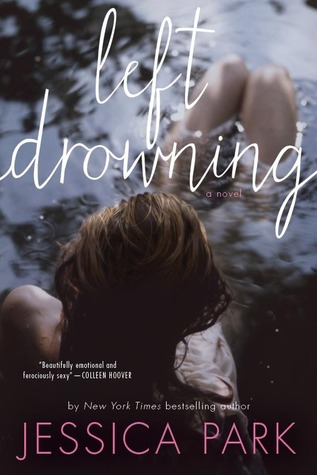 5 stars to Left Drowning by Jessica Park