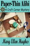 Paper-Thin Alibi (Craft Corner Mystery, #3)