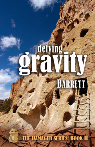 Find Defying Gravity (Damaged #2) ePub by Barrett