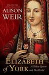 Elizabeth of York by Alison Weir
