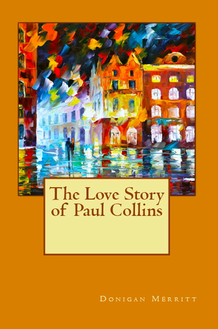 The Love Story of Paul Collins