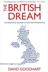 The British Dream: Success and Failure in Immigration Since the War