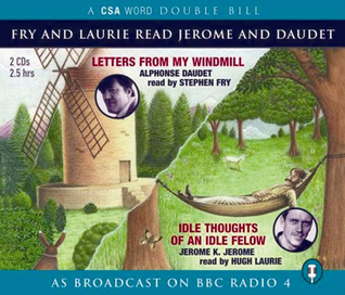 Fry and Laurie read Daudet & Jerome by Alphonse Daudet