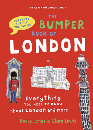 The Bumper Book of London by Becky Jones