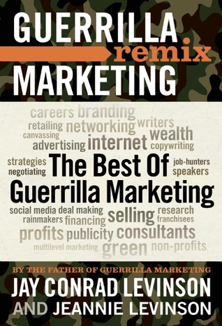 The Best of Guerrilla Marketing by Jay Conrad Levinson