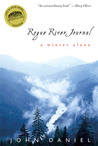 Rogue River Journal: A Winter Alone