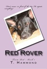 Red Rover by T.  Hammond