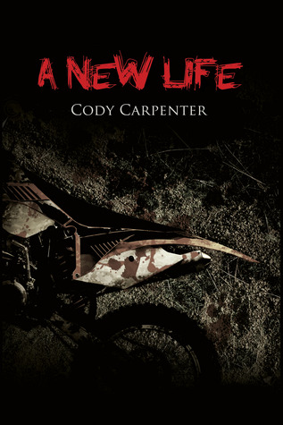 A New Life by Cody Carpenter