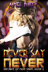 Never Say Never (The Price of Fame #2)