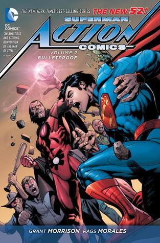 Action Comics, Vol. 2: Bulletproof