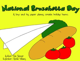 NATIONAL BRUSCHETTA DAY: A boy and his paper planes create holiday havoc