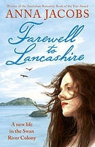 Farewell to Lancashire (The Swan River Saga, #1)