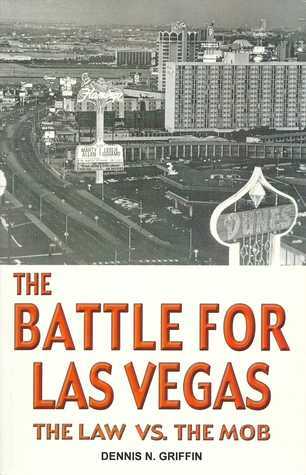 Battle for Las Vegas by Dennis Griffin