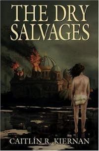 The Dry Salvages by Caitlín R. Kiernan