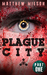 Plague City by Matthew Milson