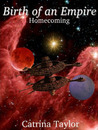 Birth of an Empire: Homecoming (Xarrok Series, #3)