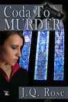 Coda to Murder by J.Q. Rose