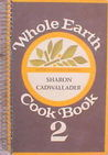 Whole Earth Cook Book 2