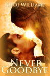 Never Goodbye (An Albany Boys Novel)
