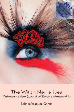 The Witch Narratives Reincarnation Land of Enchantment Trilogy 1