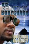 His Reluctant Bodyguard (Adventure Cruise line)