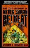 Never Sound Retreat (Lost Regiment #6)