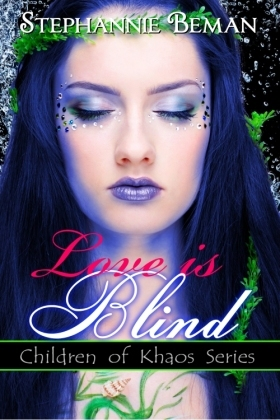 Love is Blind by Stephannie Beman