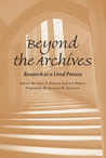 Beyond the Archives: Research as a Lived Process