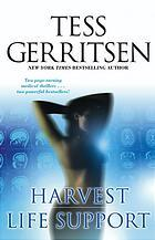 Harvest / Life Support by Tess Gerritsen