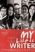 My Life as Writer by Haqi Achmad