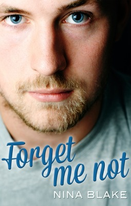 Forget Me Not by Nina Blake